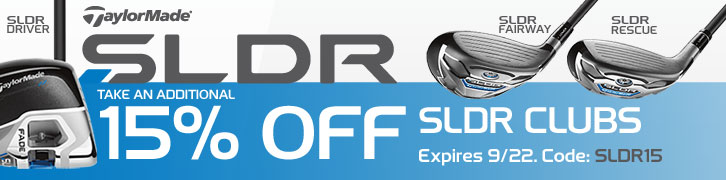 15% Off SLDR Driver, Fairway, & Rescue