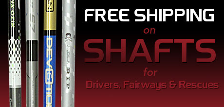 Free Shipping on Shafts For Drivers, Fairway, Woods and Rescues