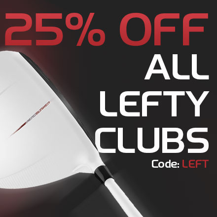 25% Off Left-Handed Clubs