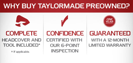 Why Buy TaylorMade Preowned